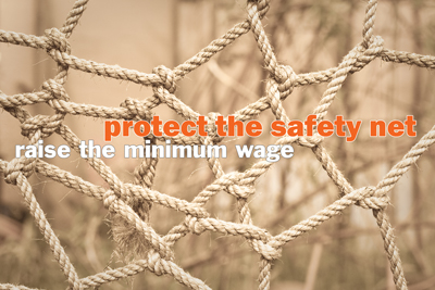 150327 protect the safety net minimum wage400pxw